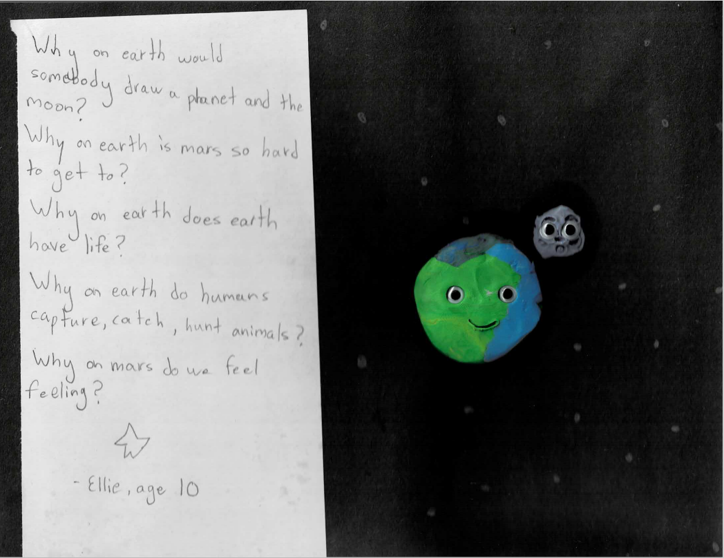 Why on earth would somebody draw a planet and the moon? Why on earth is mars so hard to get to? Why on earth does earth have life? Why on earth do humans capture, catch, hunt animals? Why on mars do we feel feeling?